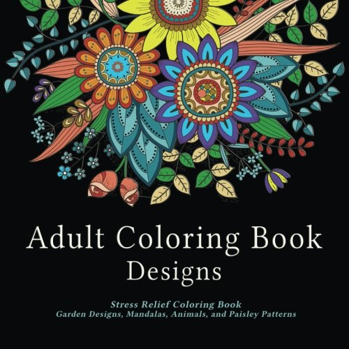 Adult Coloring Book Designs Is A 98 Page That Has Four And Half Star Rating This As 48 For Adults To Color